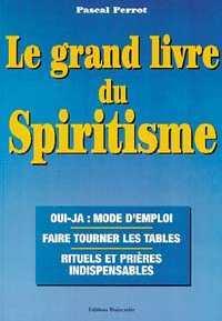 GRAND LIVRE DU SPIRITISME