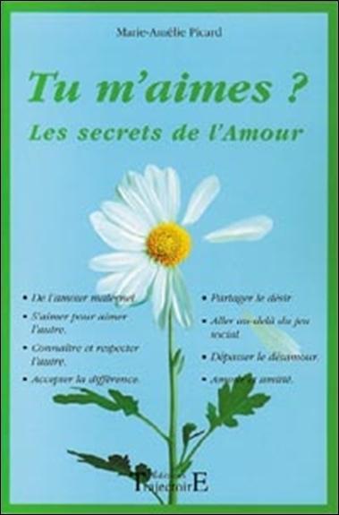 TU M'AIMES ? - LES SECRETS DE L'AMOUR