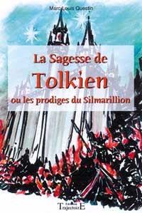 SAGESSE DE TOLKIEN - LE SILMARILLION