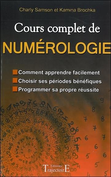 COURS COMPLET DE NUMEROLOGIE