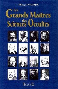 GRANDS MAITRES DES SCIENCES OCCULTES
