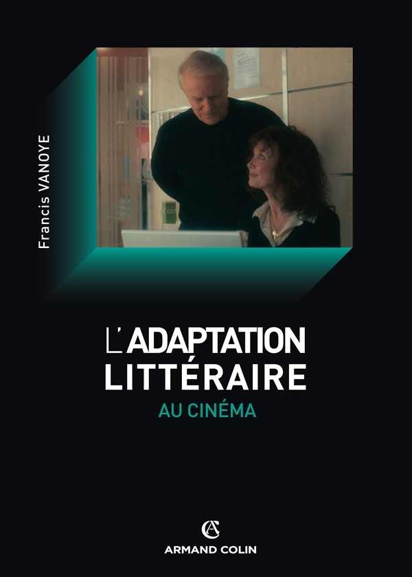 L'ADAPTATION LITTERAIRE AU CINEMA