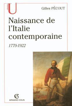 NAISSANCE DE L'ITALIE CONTEMPORAINE 1770-1922