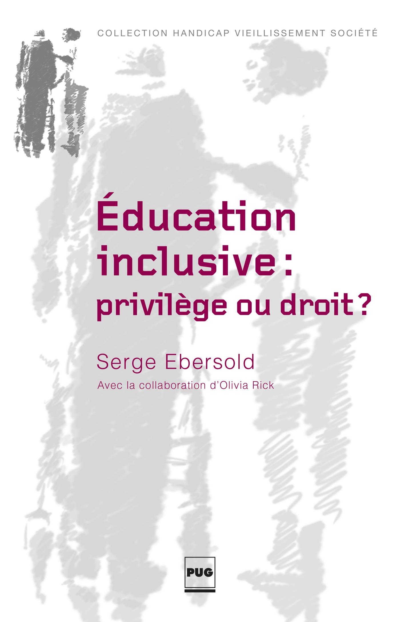 EDUCATION INCLUSIVE-PRIVILEGE OU DROIT