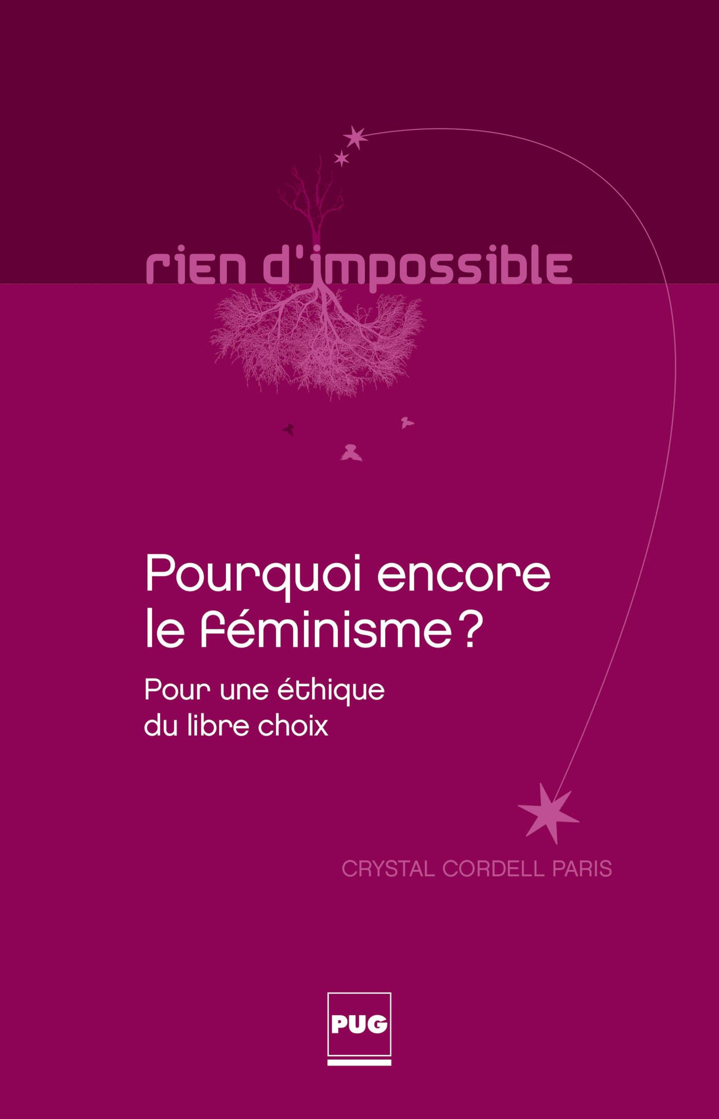 POURQUOI ENCORE LE FEMINISME