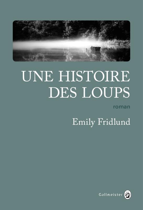 UNE HISTOIRE DES LOUPS