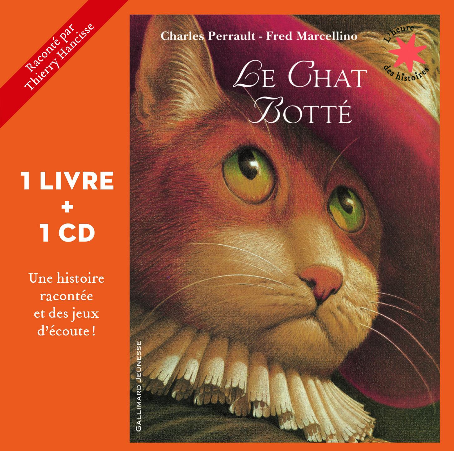 LE CHAT BOTTE LIVRE CD