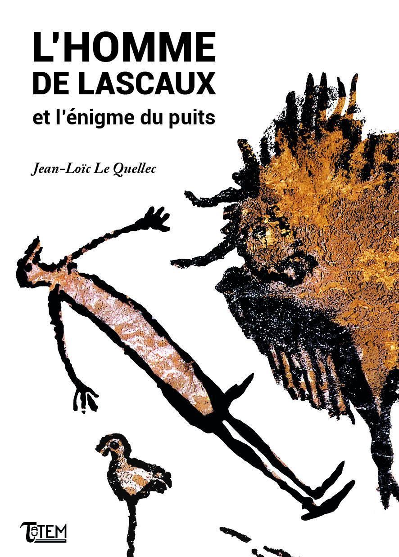 L'HOMME DE LASCAUX ET L'ENIGME DU PUITS