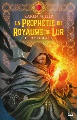 LA PROPHETIE DU ROYAUME DE LUR - L'INTEGRALE