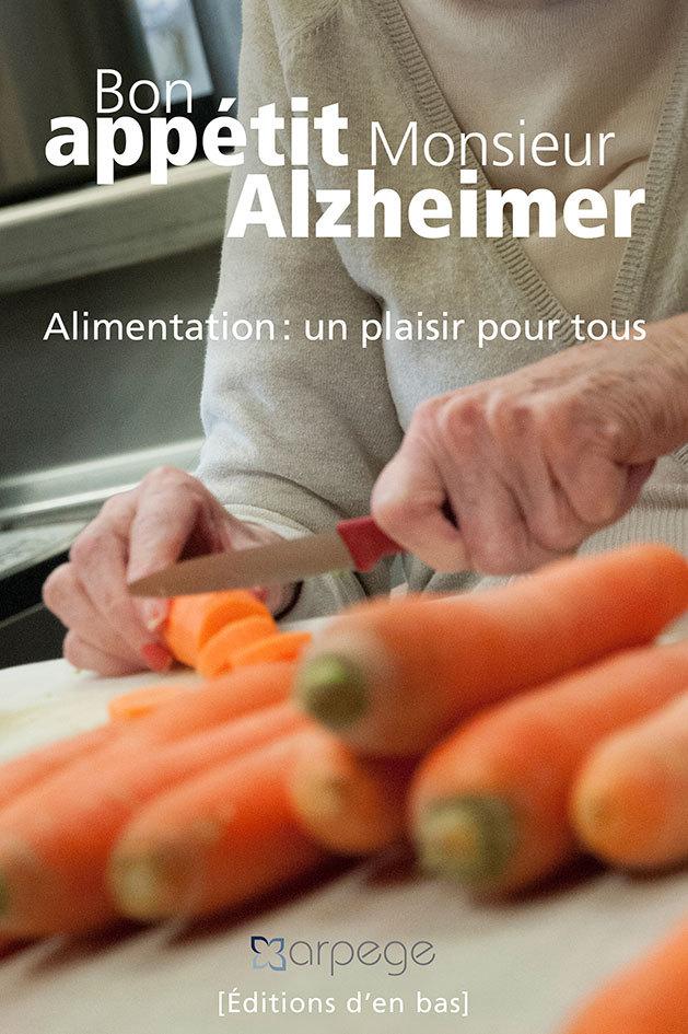 BON APPETIT MONSIEUR ALZHEIMER