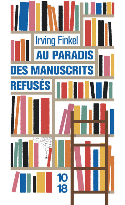 AU PARADIS DES MANUSCRITS REFUSES