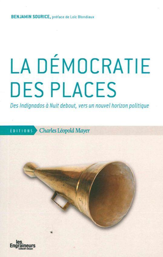 DEMOCRATIE DES PLACES (LA)
