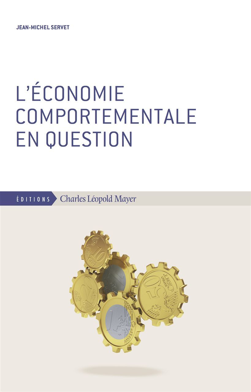 ECONOMIE COMPORTEMENTALE EN QUESTION (L')