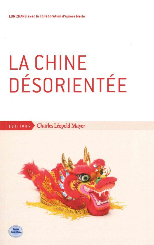CHINE DESORIENTEE (LA)