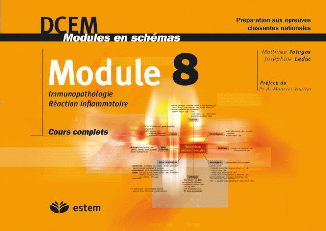 DCEM MODULES EN SCHEMAS MODULE 8 IMMUNOPATHOLOGIE - REACTION INFLAMMATOIR