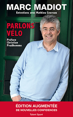 MARC MADIOT - PARLONS VELO