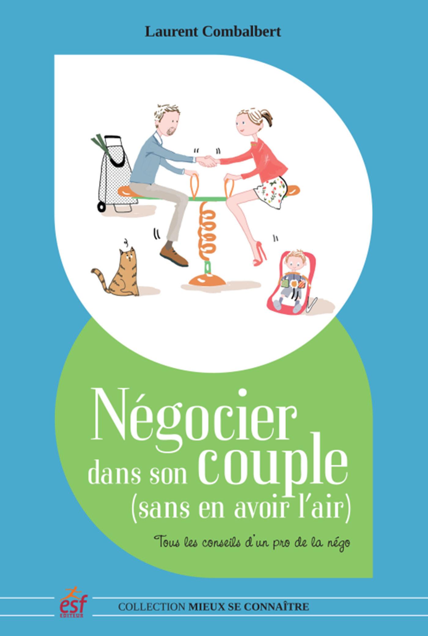 NEGOCIER DANS SON COUPLE (SANS EN AVOIR L'AIR)