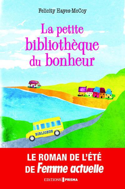 LA PETITE BIBLIOTHEQUE DU BONHEUR