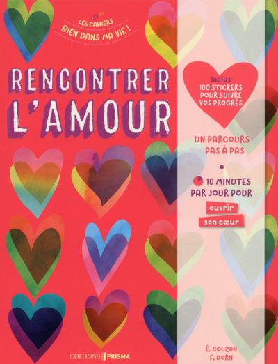 RENCONTRER L'AMOUR