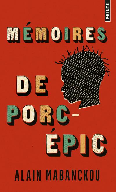MEMOIRES DE PORC-EPIC
