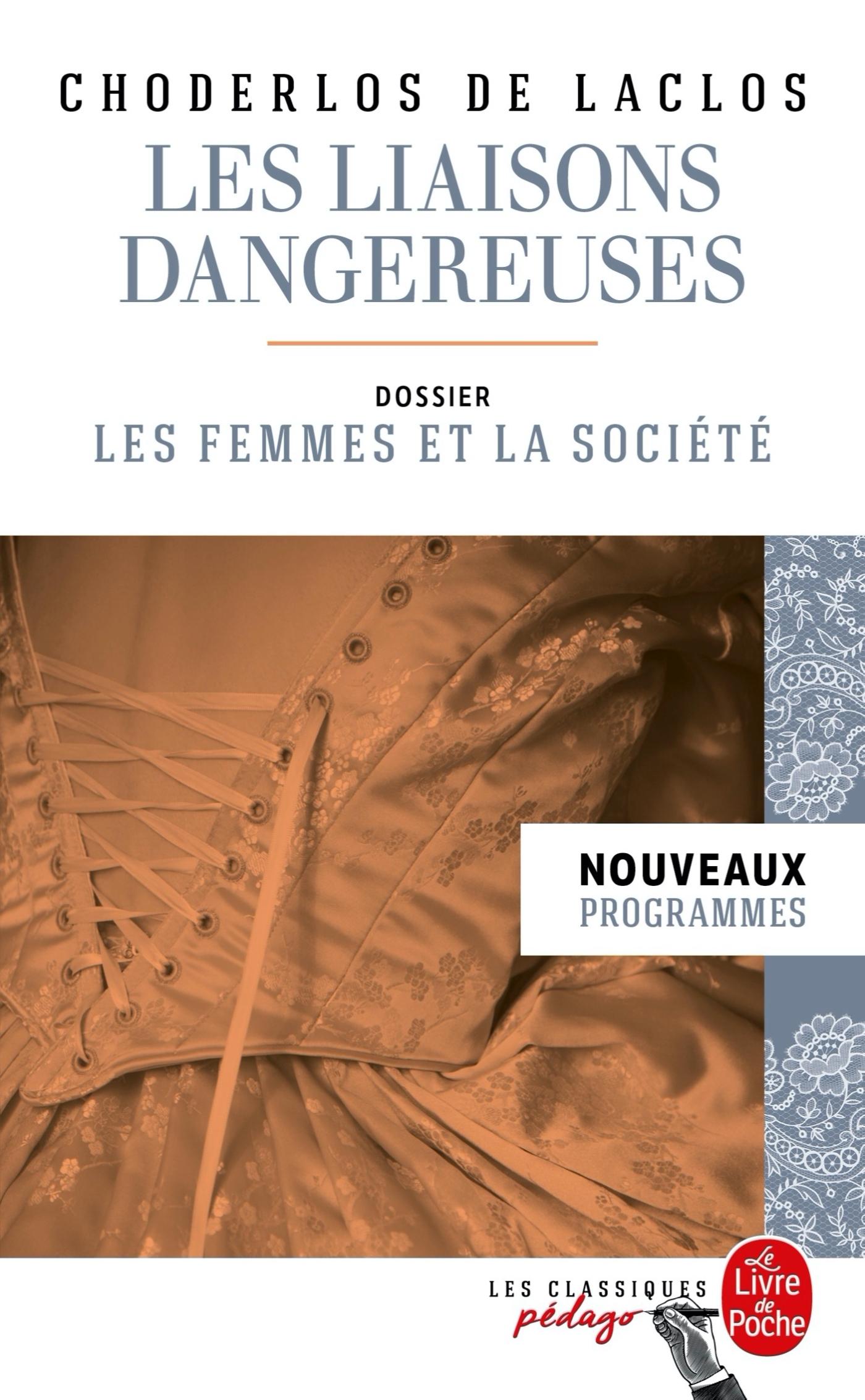 LES LIAISONS DANGEREUSES (EDITION PEDAGOGIQUE)