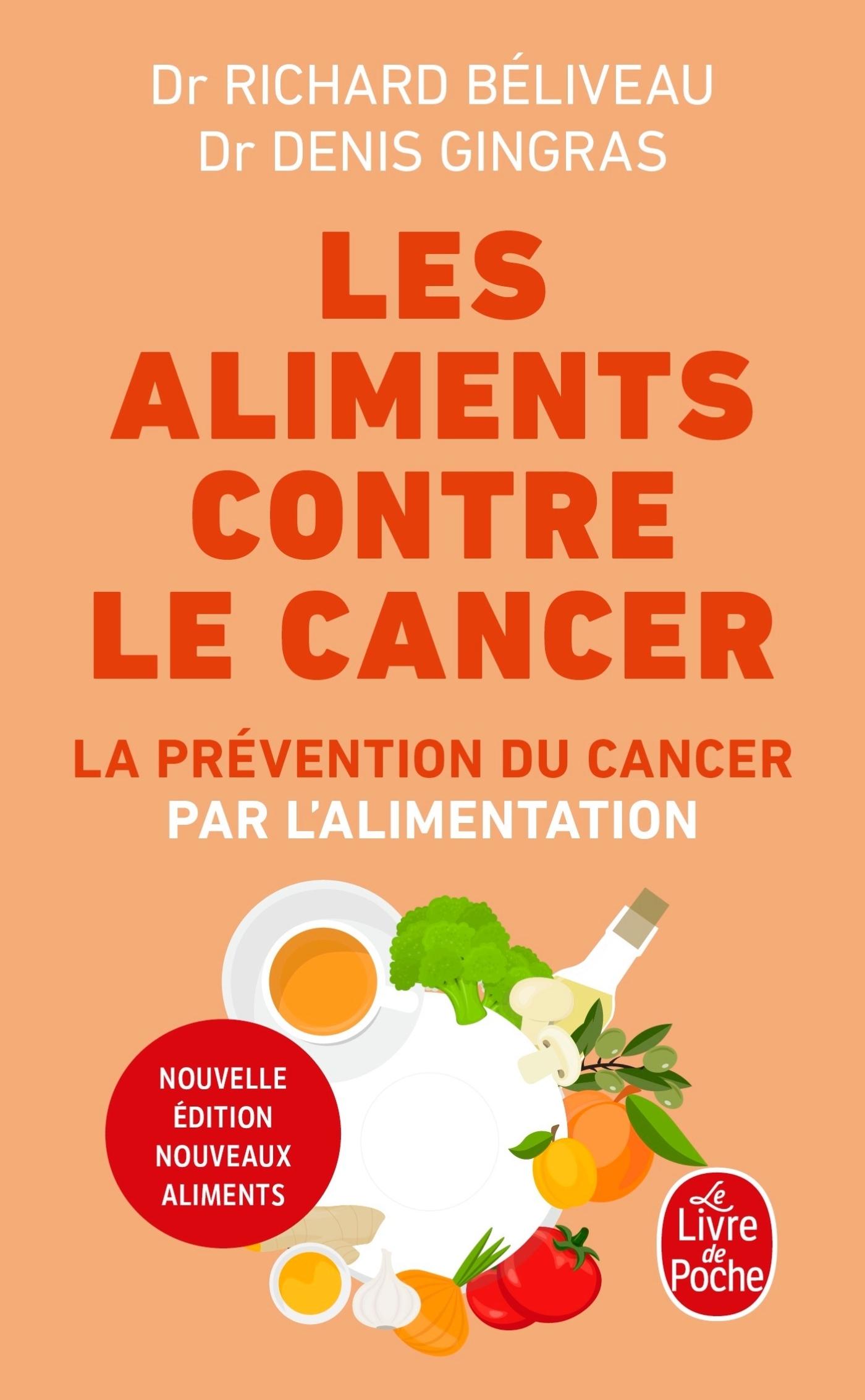 LES ALIMENTS CONTRE LE CANCER - NOUVELLE EDITION