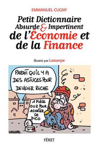 PETIT DICT. ABSURDE ECONOMIE & FINANCE