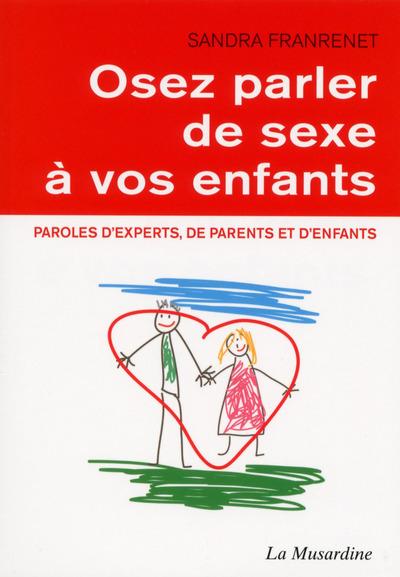 OSEZ PARLER DE SEXE A VOS ENFANTS