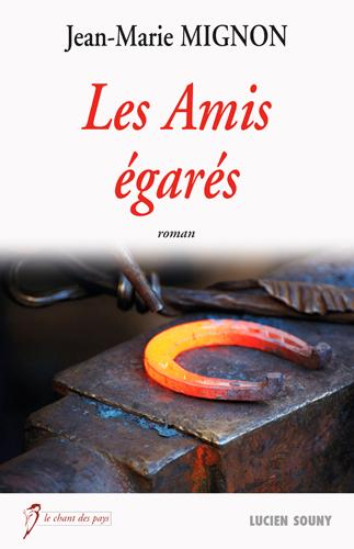 LES AMIS EGARES