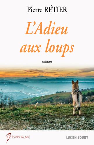 L'ADIEU AUX LOUPS