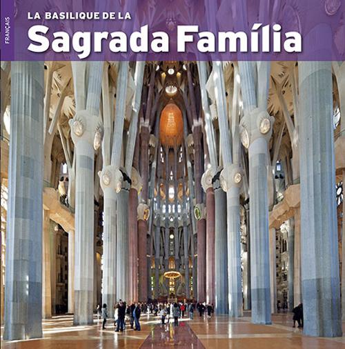 BASILIQUE DE LA SAGRADA FAMILIA (LA)