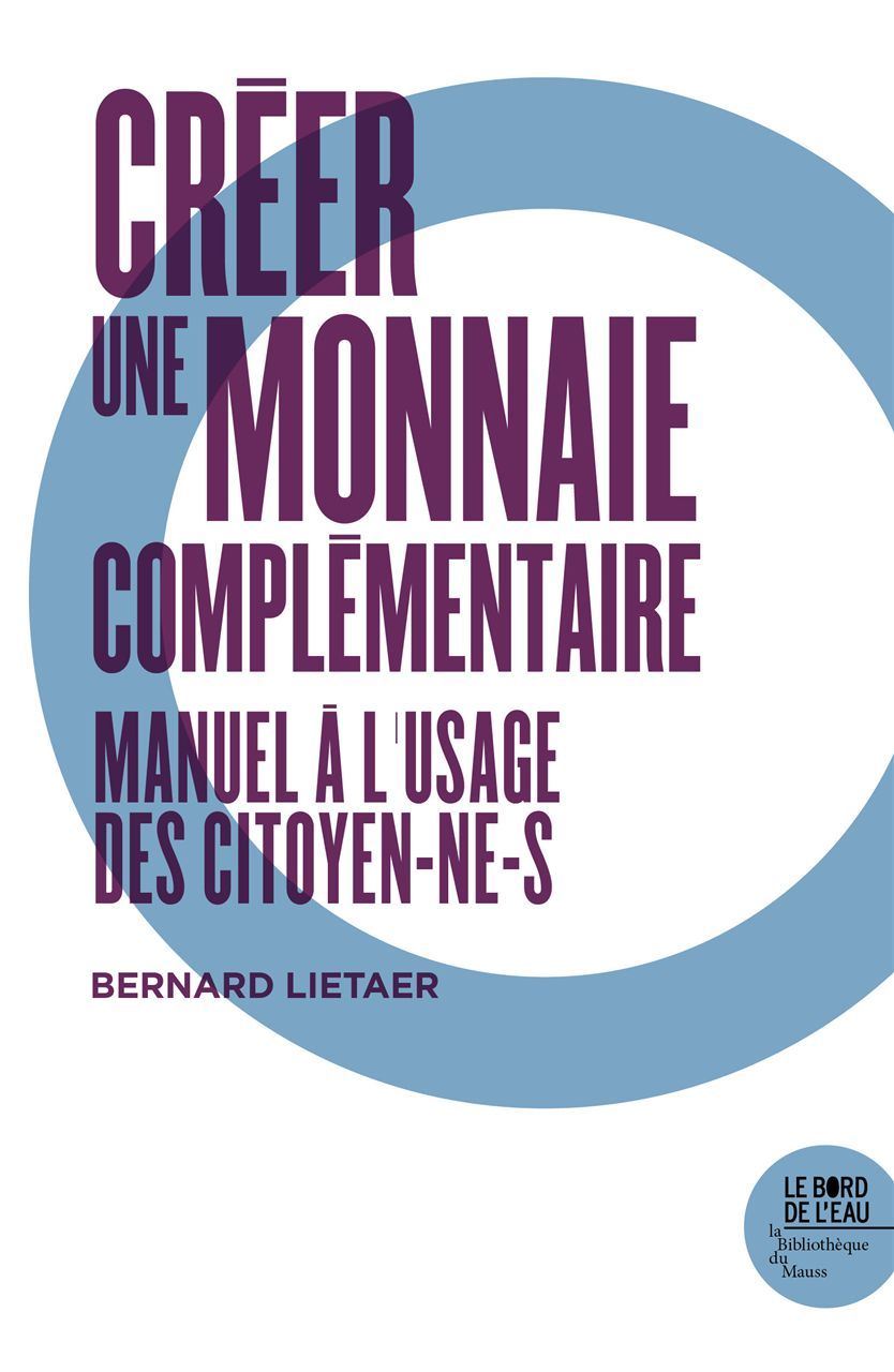 CREER UNE MONNAIE COMPLEMENTAIRE