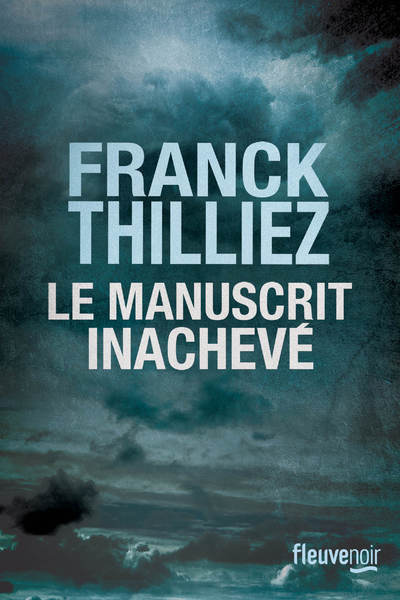 LE MANUSCRIT INACHEVE