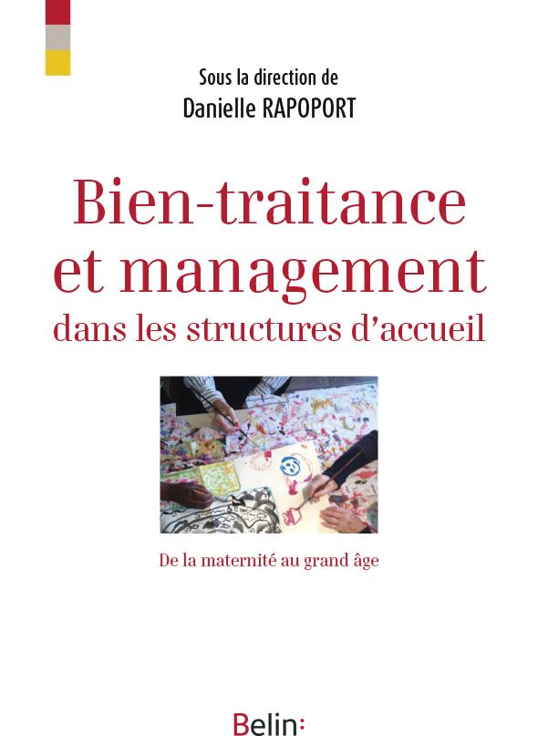 BIEN-TRAITANCE ET MANAGEMENT DANS LES LIEUX D'ACCUEIL