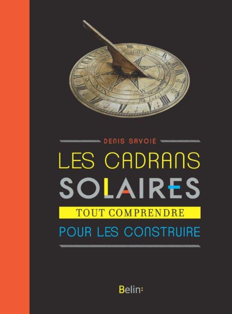 CADRANS SOLAIRES - NOUVELLE EDITION
