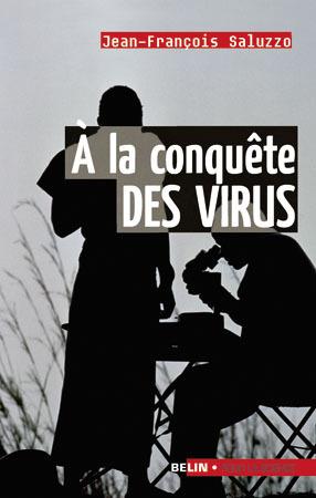 A LA CONQUETE DES VIRUS