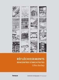 REFLECHISSEMENTS D'ARCHITECTES 1952-2005