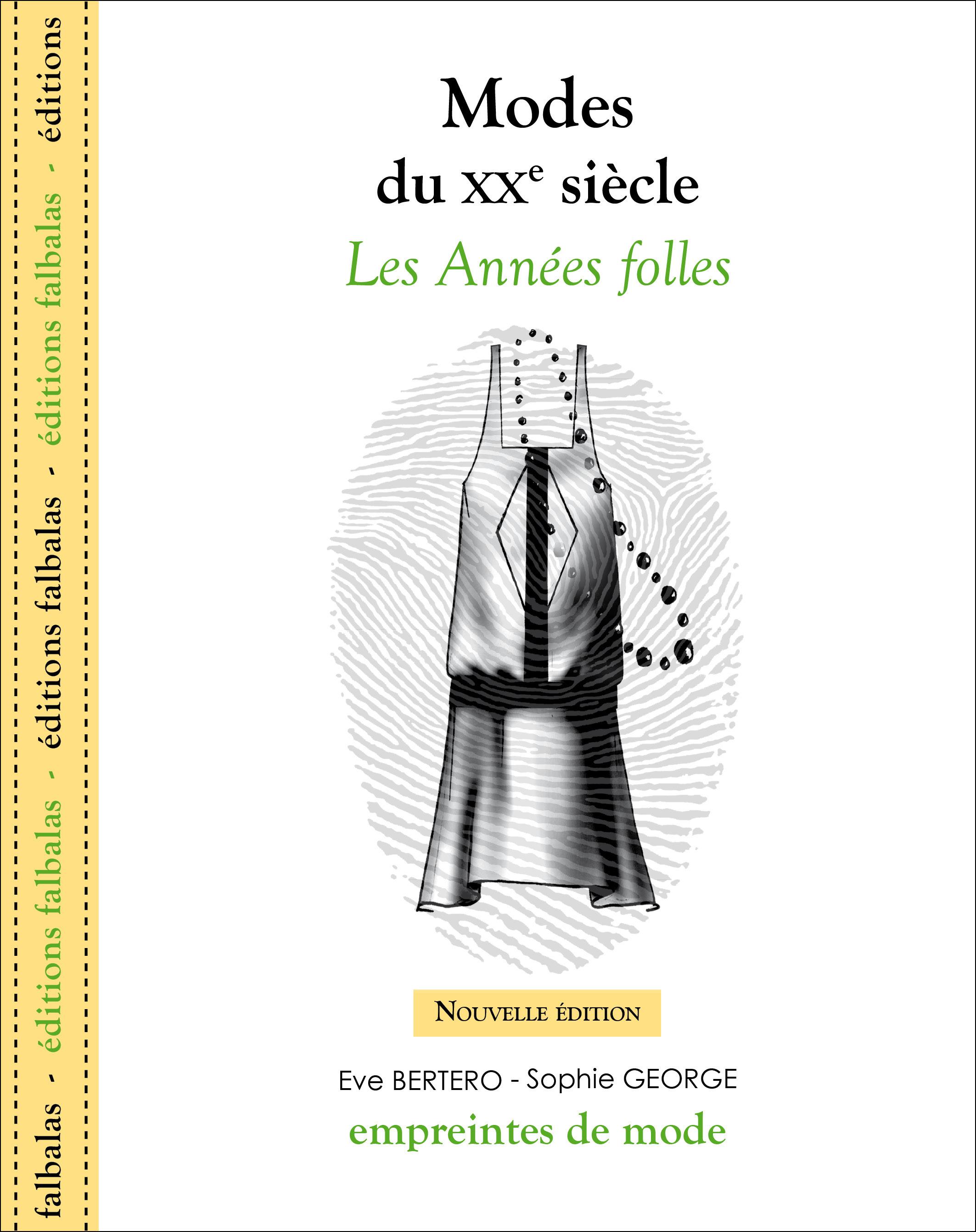 MODES DU XXE SIECLE - LES ANNEES FOLLES - NLLE ED