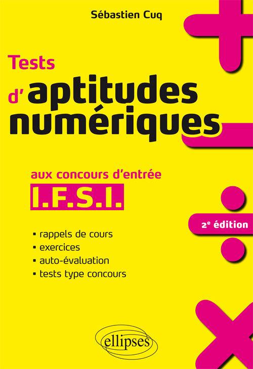 TESTS D'APTITUDES NUMERIQUES AUX CONCOURS D'ENTREE IFSI 2E EDITION