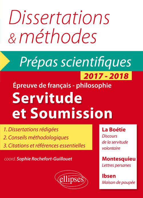 SERVITUDE ET SOUMISSION PREPAS SCIENTIFIQUES 2017-2018 LA BOETIE MONTESQUIEU IBSEN