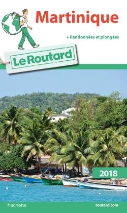 GUIDE DU ROUTARD MARTINIQUE 2018