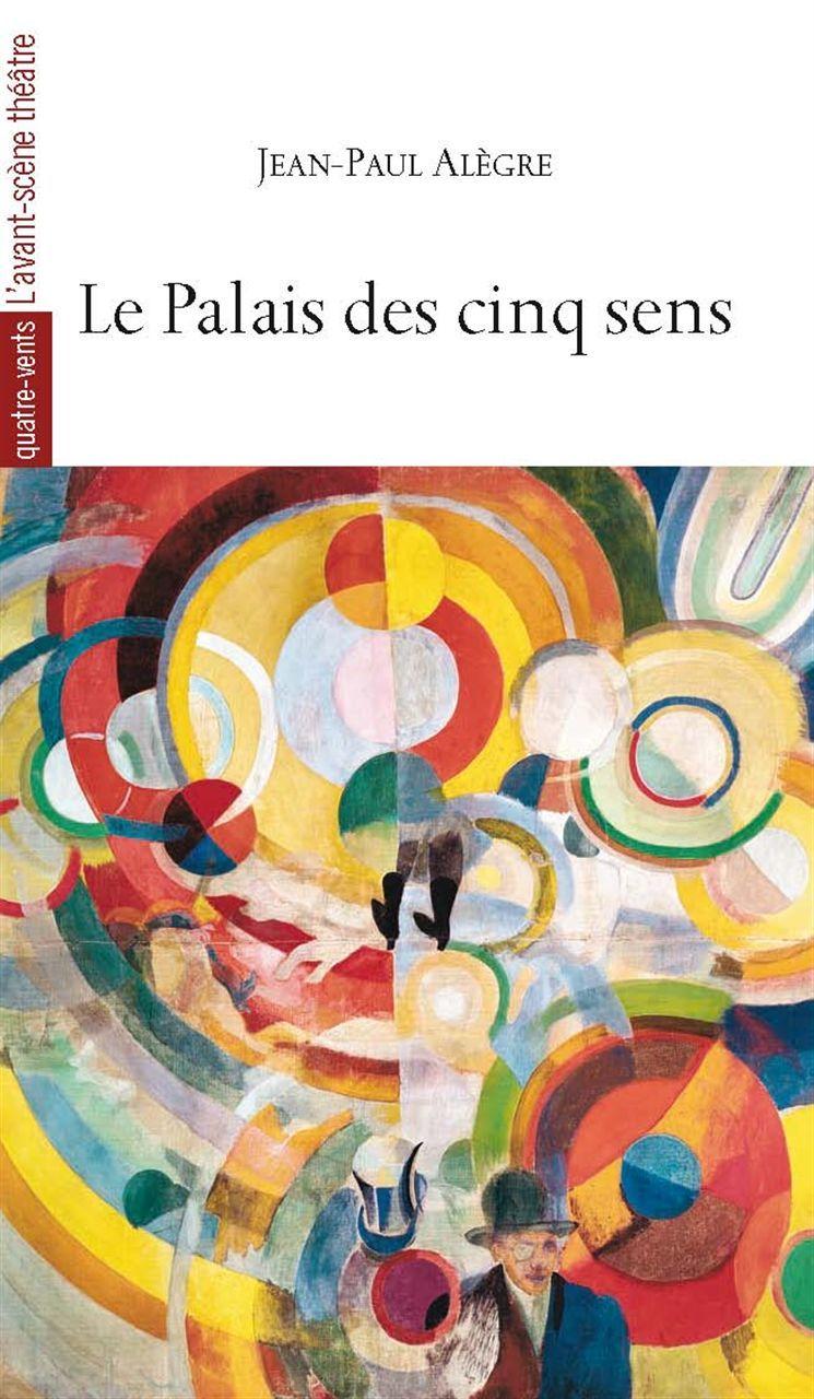 PALAIS DES CINQ SENS (LE)-