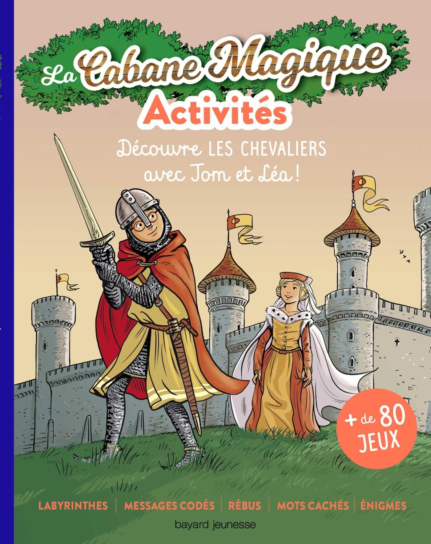 LES ACTIVITES CABANE MAGIQUE T.3 : LES CHEVALIERS