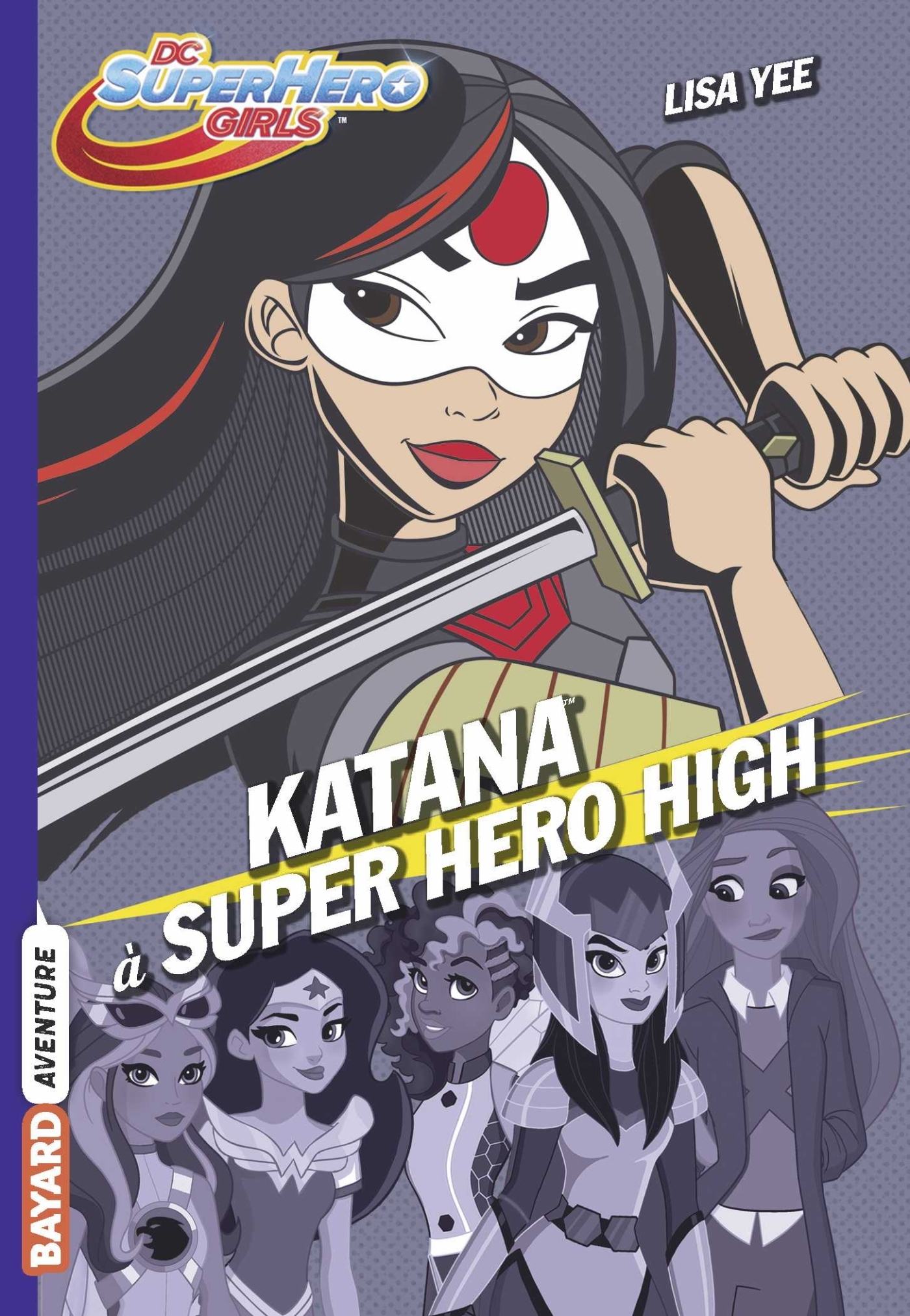 DC SUPER HERO GIRLS, TOME 04