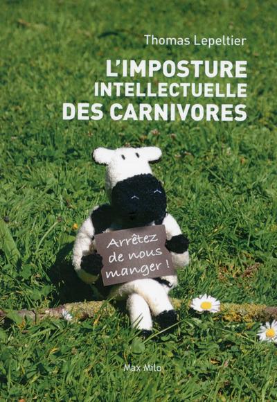 L'IMPOSTURE INTELLECTUELLE DES CARNIVORES