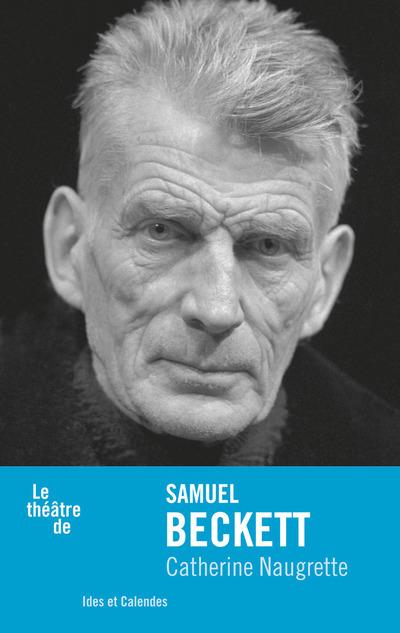 LE THEATRE DE SAMUEL BECKETT