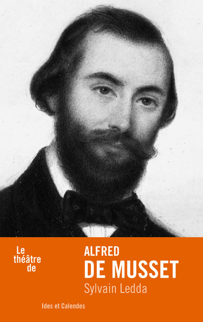 LE THEATRE D'ALFRED DE MUSSET