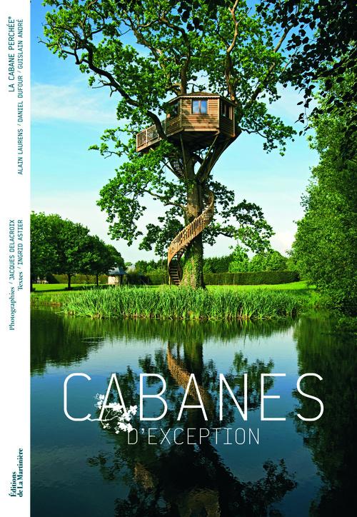 CABANES D'EXCEPTION