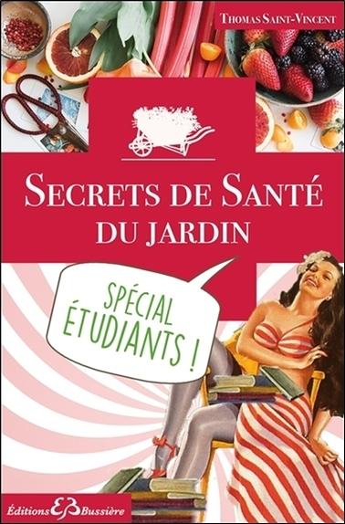 SECRETS DE SANTE DU JARDIN - SPECIAL ETUDIANTS !