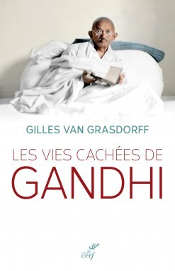 LES VIES CACHEES DE GANDHI